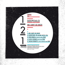 Deepchild - We Can't Go Back