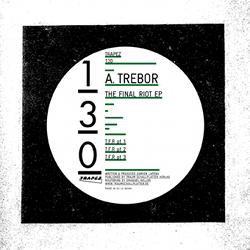 A.Trebor - The Final Riot ep